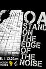 Oasis: Standing on the Edge of the Noise