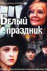 Belyy prazdnik (1997)