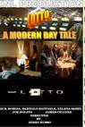 Lotto a Modern Day Tale 2010 (2010)