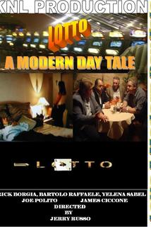 Lotto a Modern Day Tale 2010