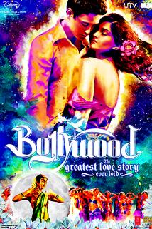 Bollywood: The Greatest Love Story Ever Told