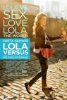 Lola Versus (2013)