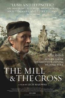 The Mill and the Cross  - Mlyn i krzyz