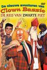 De nieuwe avonturen van Clown Bassie: De reis van Zwarte Piet (2005)