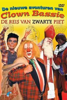 De nieuwe avonturen van Clown Bassie: De reis van Zwarte Piet