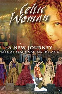 A New Journey: Live at Slane Castle, Ireland