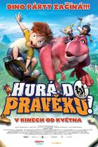 Plakát k filmu: Hurá do pravěku!