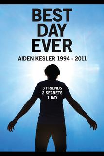 Best Day Ever: Aiden Kesler 1993-2010