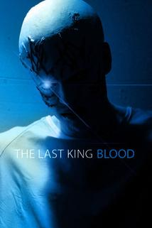 The Last King Blood