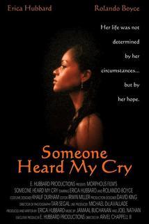 Someone Heard My Cry