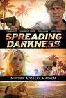 Spreading Darkness (2011)