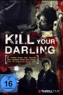 Kill Your Darling  - Kill Your Darling