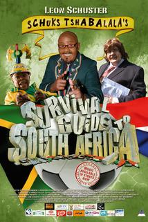 Schuks Tshabalala's Survival Guide to South Africa