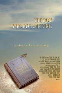 The Boy Who Became King