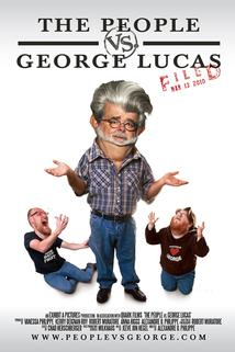 The People vs. George Lucas  - The People vs. George Lucas
