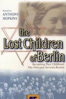 The Lost Children of Berlin  - The Lost Children of Berlin