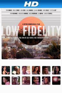 Low Fidelity  - Low Fidelity
