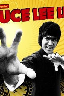 Bruce Lee Lives!
