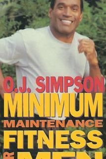 O.J. Fitness: Minimum Maintenance Fitness for Men