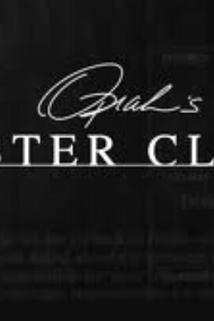 Oprah Presents: Master Class  - Oprah's Master Class
