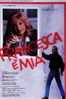 Francesca è mia