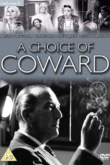 A Choice of Coward