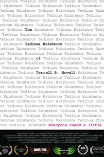 The Tedious Existence of Terrell B. Howell