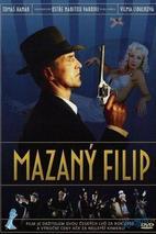 Plakát k filmu: Mazaný Filip