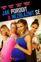 Plakát k filmu: Jak porodit a nezbláznit se