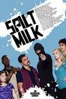 Spilt Milk (2010)