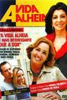 A Vida Alheia (2010)