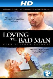Loving the Bad Man  - Loving the Bad Man