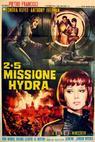 2+5: Missione Hydra (1966)