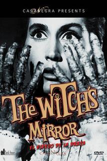 El espejo de la bruja  - El espejo de la bruja