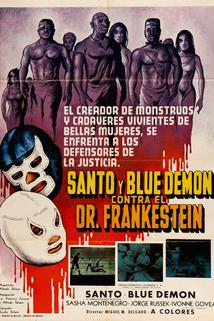 Santo y Blue Demon contra el doctor Frankenstein  - Santo y Blue Demon contra el doctor Frankenstein