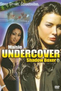 Maisie Undercover: Shadow Boxer  - Maisie Undercover: Shadow Boxer