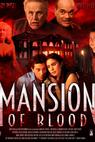 Mansion of Blood (2015)
