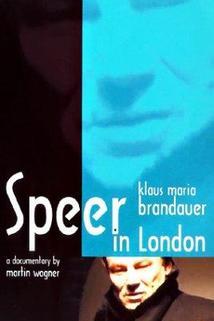 Klaus Maria Brandauer: Speer in London