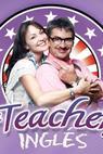 La Teacher de Inglés (2011)