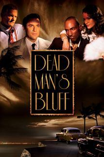 Dead Man's Bluff  - Dead Man's Bluff