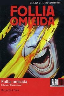 Murder obsession (Follia omicida)  - Murder obsession (Follia omicida)