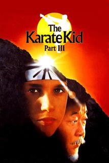 Karate Kid III  - Karate Kid Part III, The