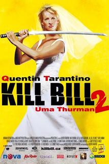 Plakát k filmu: Kill Bill 2