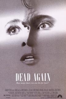 Znovu po smrti  - Dead Again