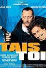 Drž hubu! (2003)