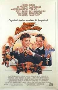 Johnny Dangerously  - Johnny Dangerously