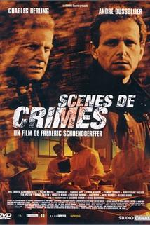 Místa zločinu  - Scènes de crimes
