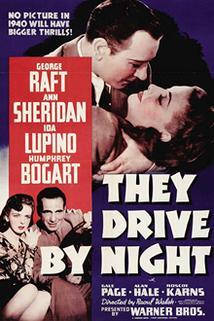 Jezdci noci  - They Drive by Night