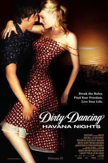 Hříšný tanec 2  - Dirty Dancing: Havana Nights