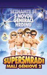 Supersmradi: Malí géniové 2
